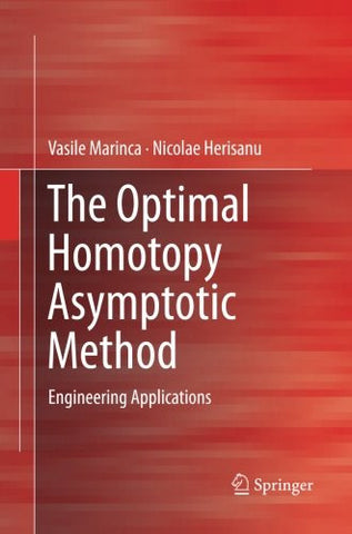 The Optimal Homotopy Asymptotic Method: Engineering Applications