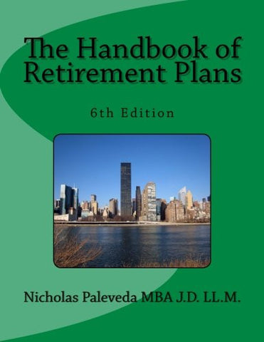 The Handbook of Retirement Plans