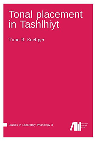 Tonal Placement in Tashlhiyt