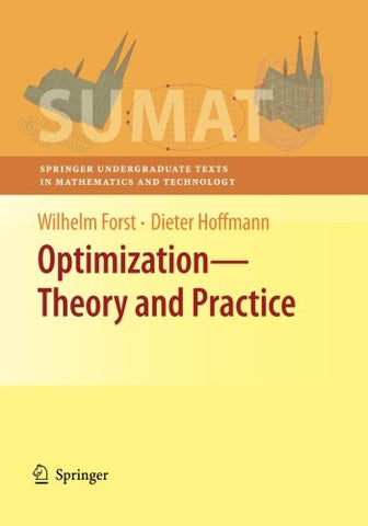 Optimization - Theory and Practice (Springer Undergraduate Texts in Mathematics and Technology)