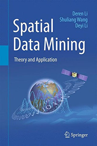Spatial Data Mining: Theory and Application