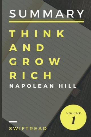 Summary: Think And Grow Rich By Napolean Hill