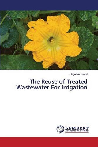 The Reuse of Treated Wastewater For Irrigation