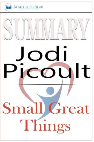 Summary: Small Great Things: A Novel by Jodi Picoult