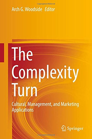 The Complexity Turn: Cultural, Management, and Marketing Applications