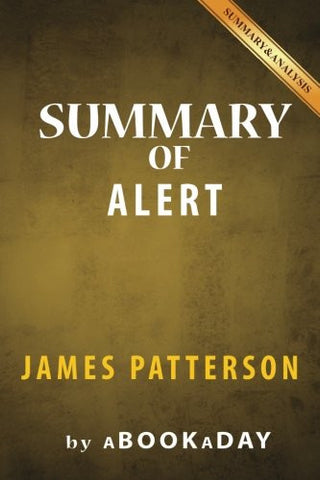 Summary of Alert: by James Patterson | Summary & Analysis