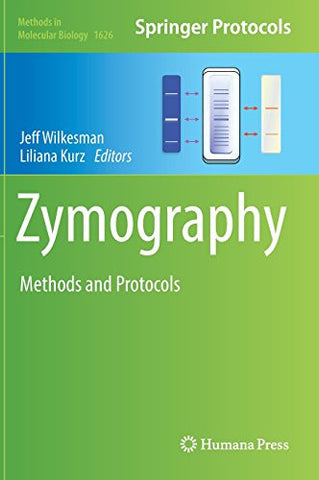 Zymography: Methods and Protocols (Methods in Molecular Biology)