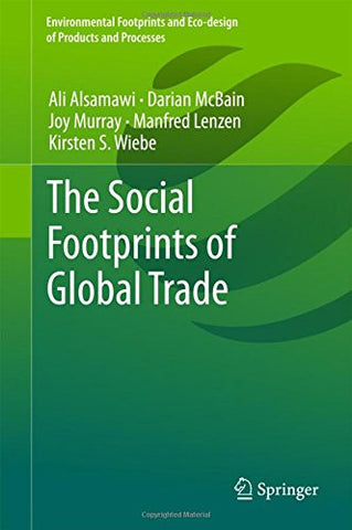 The Social Footprints of Global Trade (Environmental Footprints and Eco-design of Products and Processes)