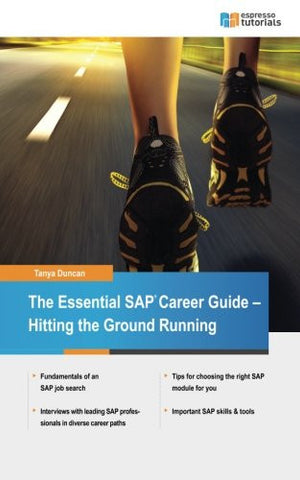 The Essential SAP Career Guide: Hitting the Ground Running