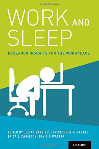 Work and Sleep: Research Insights for the Workplace