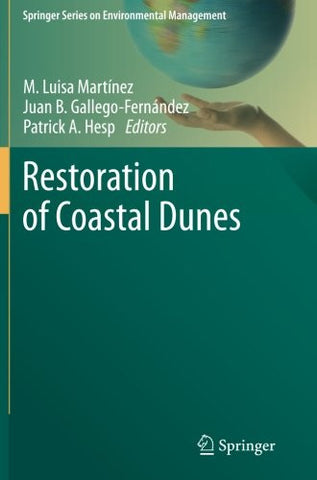 Restoration of Coastal Dunes (Springer Series on Environmental Management)