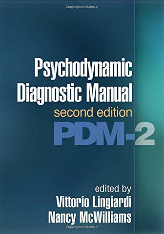 Psychodynamic Diagnostic Manual, Second Edition: PDM-2