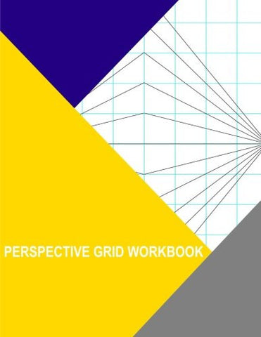 Perspective Grid Workbook: 2 Point Centered