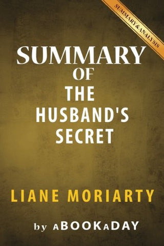 Summary of The Husband's Secret: by Liane Moriarty | Summary & Analysis