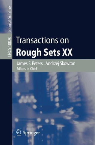 Transactions on Rough Sets XX (Lecture Notes in Computer Science)