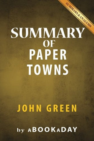 Summary of Paper Towns: by John Green | Summary & Analysis