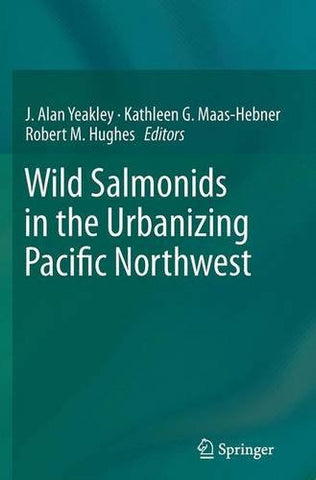 Wild Salmonids in the Urbanizing Pacific Northwest