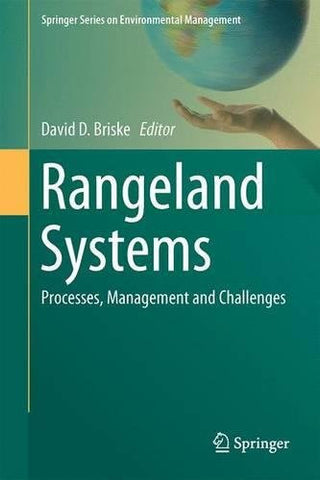 Rangeland Systems: Processes, Management and Challenges (Springer Series on Environmental Management)