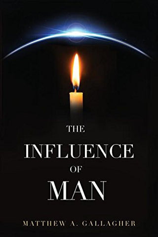 The Influence of Man
