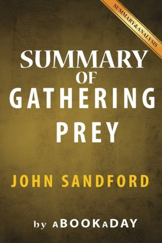 Summary of Gathering Prey: (The Prey Series Book 25) by John Sandford | Summary & Analysis