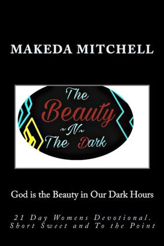 Women's Devotional By Makeda Mitchell: For the women who are ready to give up. For the women who have already given up (Women's Devotionals) (Volume 1)