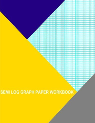 Semi Log Graph Paper Workbook: 60 Divisions (Long Axis) By 1 Cycle