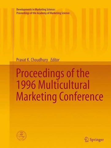 Proceedings of the 1996 Multicultural Marketing Conference (Developments in Marketing Science: Proceedings of the Academy of Marketing Science)