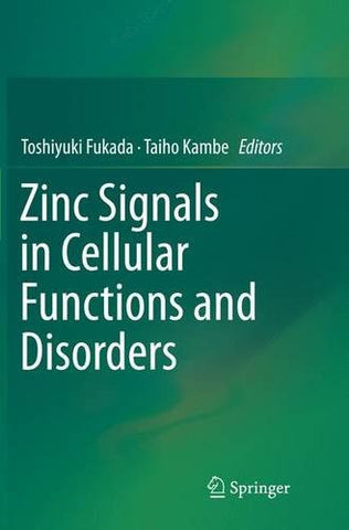 Zinc Signals in Cellular Functions and Disorders