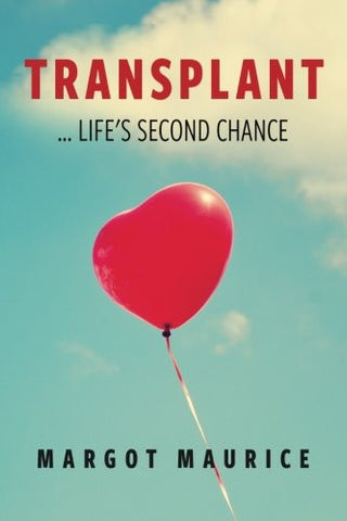 Transplant... Life's Second Chance