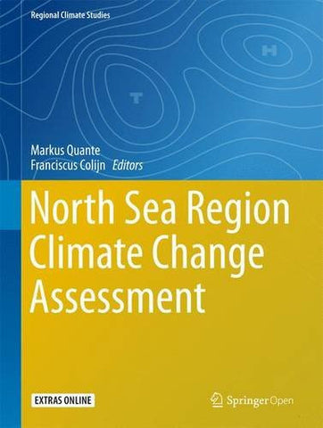 North Sea Region Climate Change Assessment (Regional Climate Studies)
