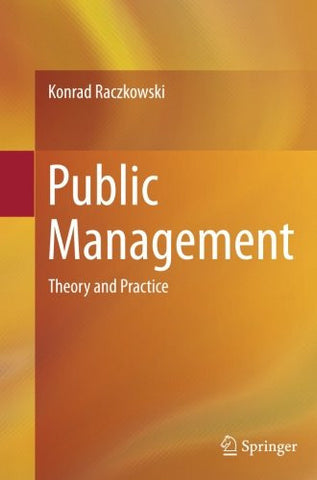 Public Management: Theory and Practice