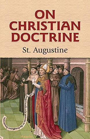 On Christian Doctrine (Dover Philosophical Classics)