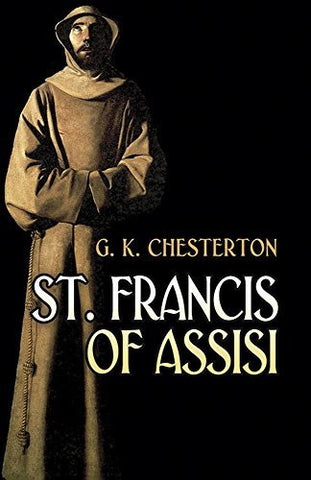 St. Francis of Assisi (Dover Books on Western Philosophy)