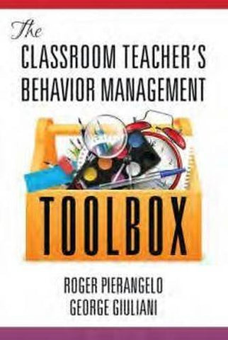 The Classroom Teacher's Behavior Management Toolbox(HC)