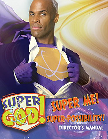 Vacation Bible School (VBS) 2017 Super God! Super Me! Super-Possibility! Director's Manual (Hardcover - January 3, 2017)