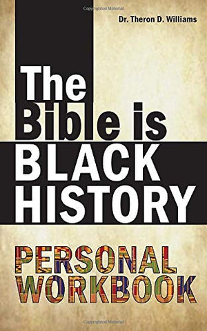 The Bible is Black History Personal Workbook (Paperback)