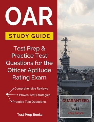 OAR Study Guide: Test Prep & Practice Test Questions for the Officer Aptitude Rating Exam