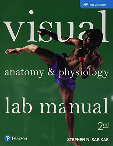 Visual Anatomy & Physiology Lab Manual, Pig Version (2nd Edition)