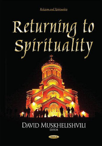 Returning to Spirituality (Religion and Spirituality) - Hardcover April 20, 2015