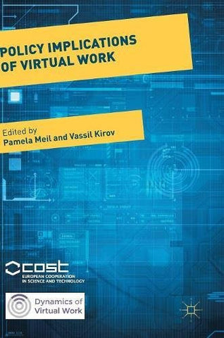 Policy Implications of Virtual Work (Dynamics of Virtual Work)