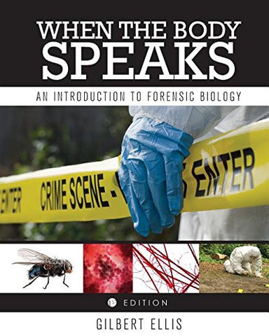 When the Body Speaks: An Introduction to Forensic Biology
