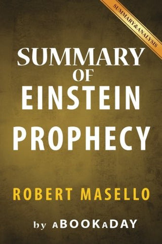 Summary of The Einstein Prophecy: by Robert Masello | Summary & Analysis