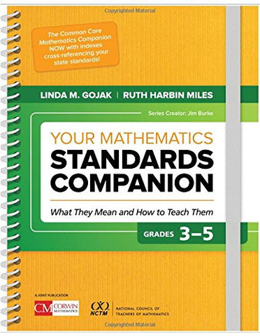 Your Mathematics Standards Companion, Grades 3-5: What They Mean and How to Teach Them (Corwin Mathematics)