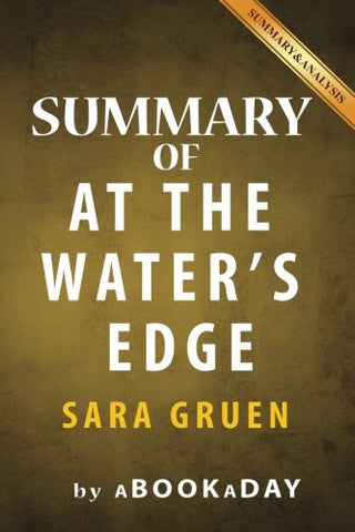 Summary of At the Water's Edge: by Sara Gruen | Summary & Analysis