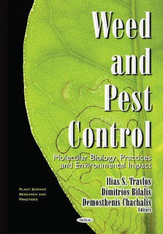 Weed & Pest Control (Plant Science Research and Practices)