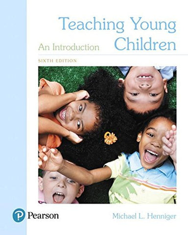 Teaching Young Children: An Introduction, with Enhanced Pearson eText -- Access Card Package (6th Edition) (What's New in Early Childhood Education)