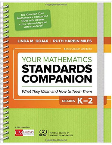 Your Mathematics Standards Companion, Grades K-2: What They Mean and How to Teach Them (Corwin Mathematics)