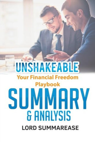 Unshakeable: Your Financial Freedom Playbook | Summary & Analysis