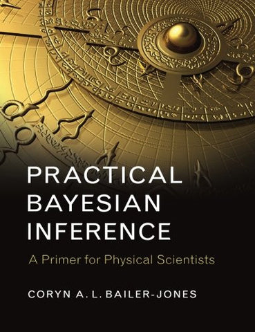 Practical Bayesian Inference: A Primer for Physical Scientists