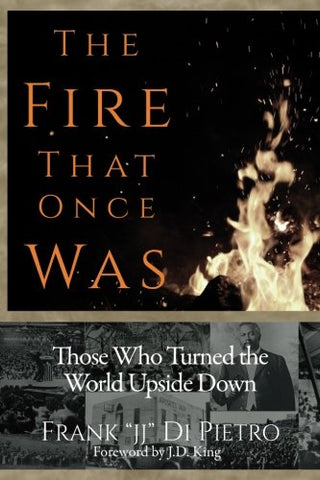 The Fire That Once Was: Those Who Turned the World Upside Down (Paperback - January 25, 2017)